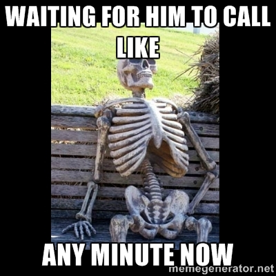 Waiting for him to call at Did That Just Happen blog