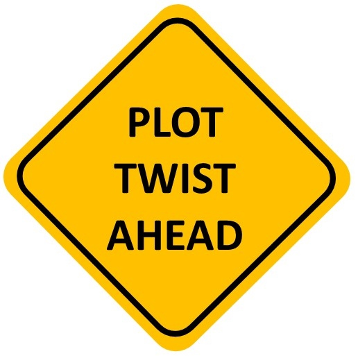 Plot Twist Ahead sign at Did That Just Happen Blog